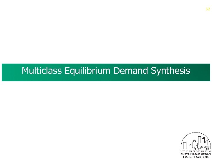 32 Multiclass Equilibrium Demand Synthesis