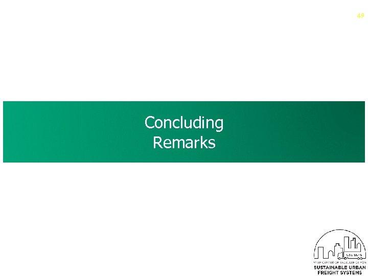 49 Concluding Remarks