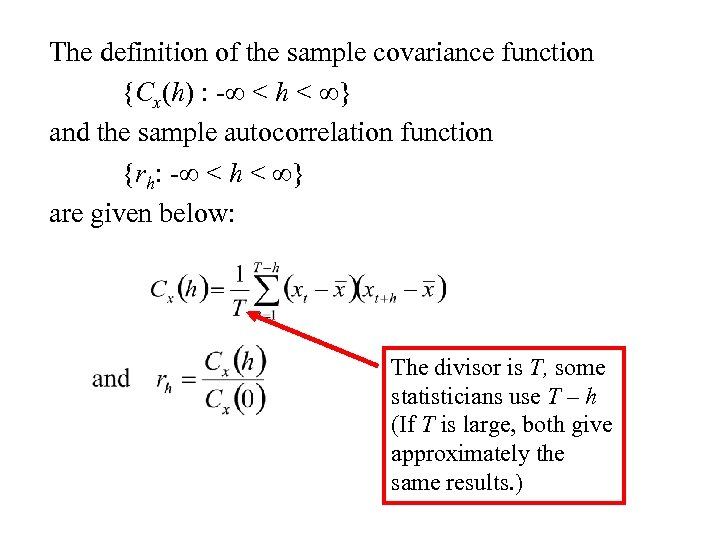 The definition of the sample covariance function {Cx(h) : - < h < }