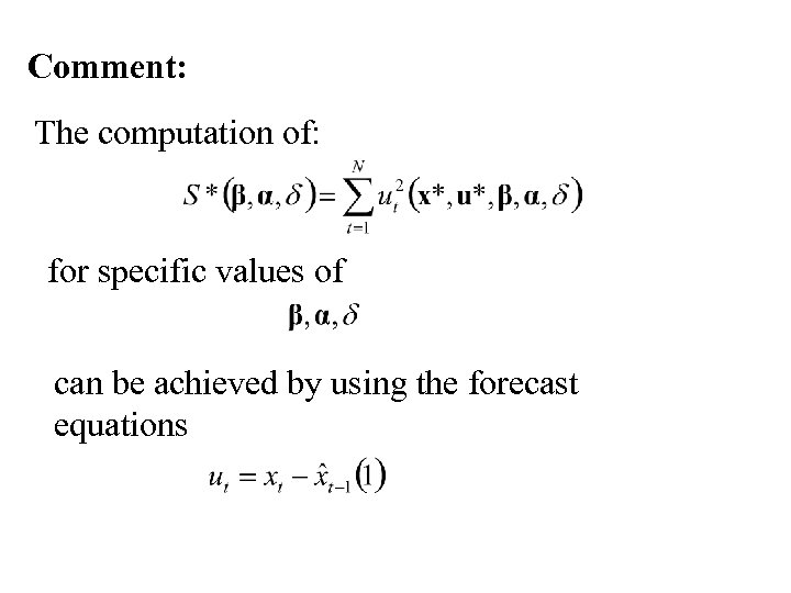 Comment: The computation of: for specific values of can be achieved by using the
