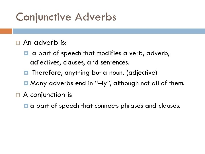 conjunctions and conjunctive adverbs in general conjunctions