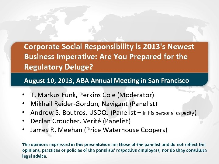 Corporate Social Responsibility is 2013's Newest Business Imperative: Are You Prepared for the Regulatory
