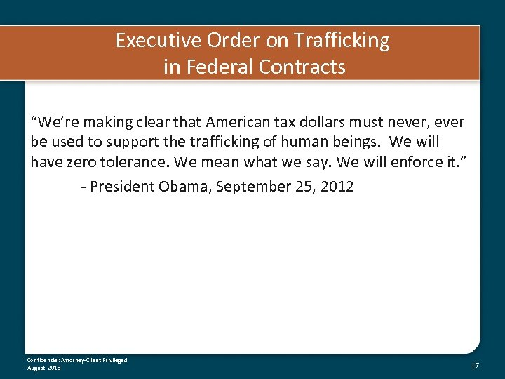 "Executive Order on Trafficking in Federal Contracts ""We're making clear that American tax dollars"