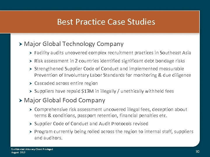 Best Practice Case Studies Major Global Technology Company Facility audits uncovered complex recruitment practices