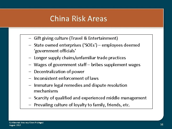 China Risk Areas – Gift giving culture (Travel & Entertainment) – State owned enterprises