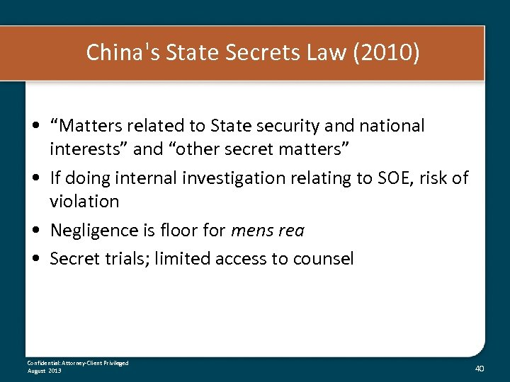 "China's State Secrets Law (2010) • ""Matters related to State security and national interests"""