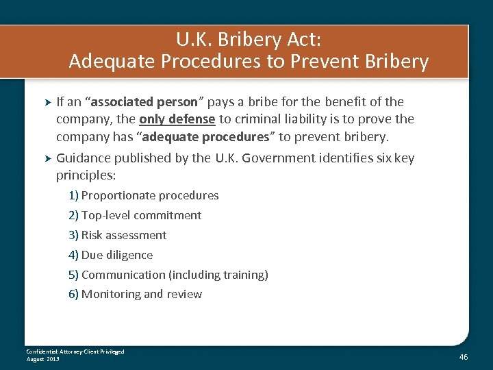 "U. K. Bribery Act: Adequate Procedures to Prevent Bribery If an ""associated person"" pays"