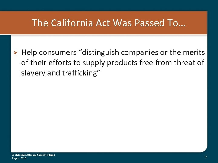 "The California Act Was Passed To… Help consumers ""distinguish companies or the merits of"