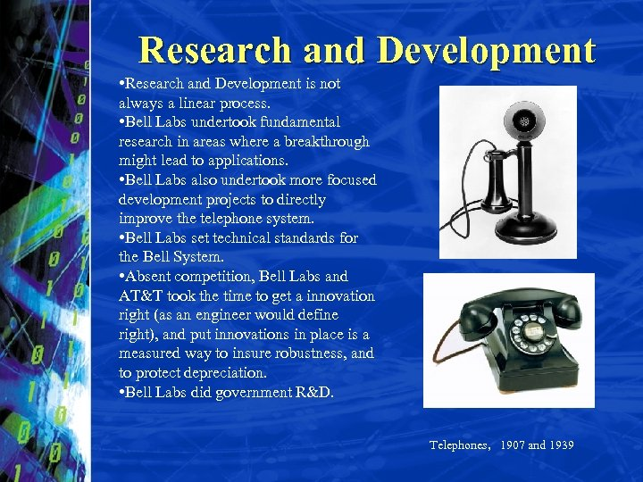Research and Development • Research and Development is not always a linear process. •