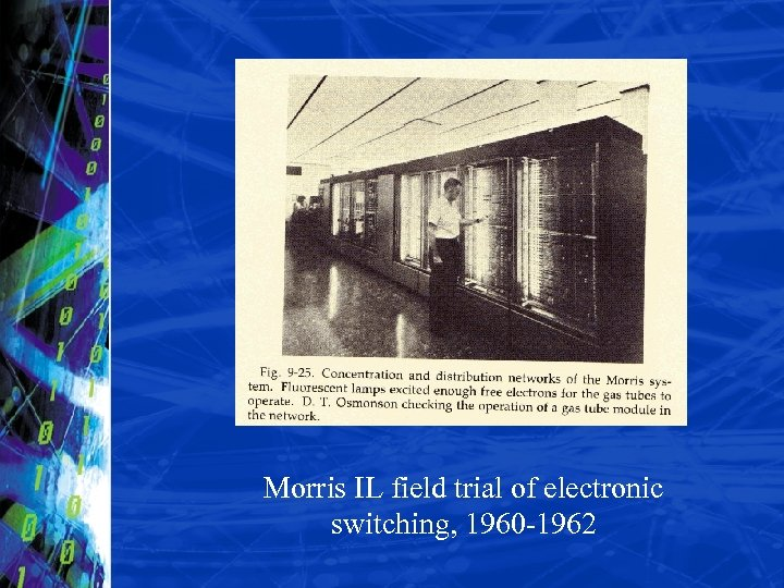 Morris IL field trial of electronic switching, 1960 -1962