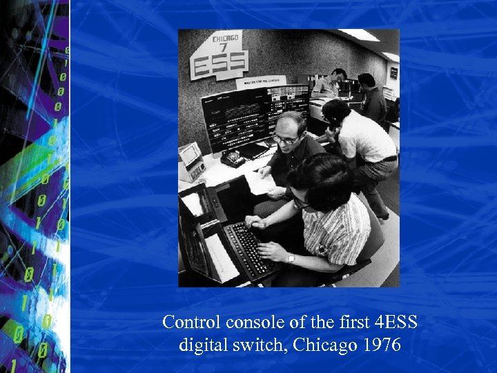 Control console of the first 4 ESS digital switch, Chicago 1976