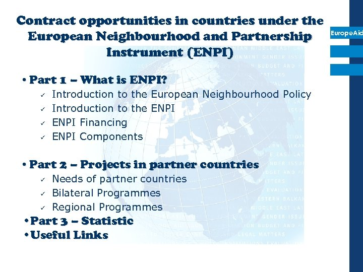 Contract opportunities in countries under the European Neighbourhood and Partnership Instrument (ENPI) • Part