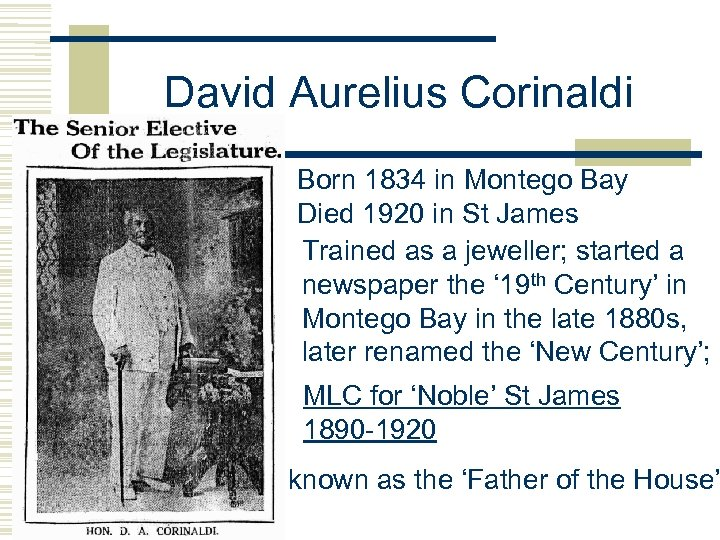 David Aurelius Corinaldi Born 1834 in Montego Bay Died 1920 in St James Trained