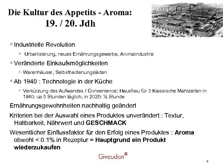 Die Kultur des Appetits - Aroma: 19. / 20. Jdh § Industrielle Revolution §