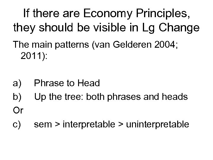 If there are Economy Principles, they should be visible in Lg Change The main