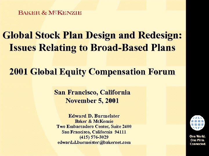 Global Stock Plan Design and Redesign: Issues Relating to Broad-Based Plans 2001 Global Equity