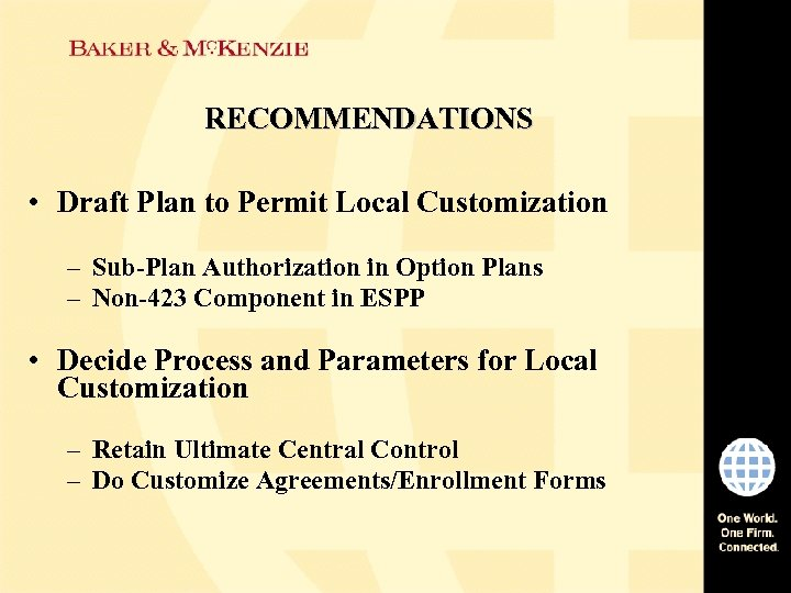 RECOMMENDATIONS • Draft Plan to Permit Local Customization – Sub-Plan Authorization in Option Plans