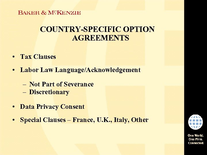 COUNTRY-SPECIFIC OPTION AGREEMENTS • Tax Clauses • Labor Law Language/Acknowledgement – Not Part of