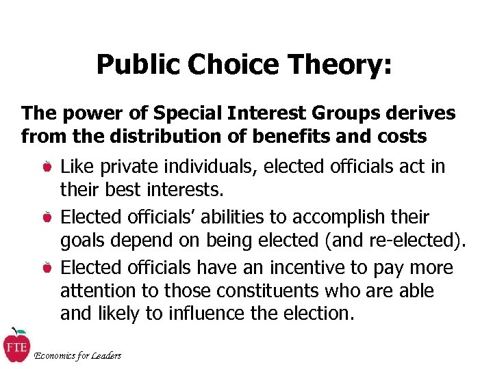 Public Choice Theory: The power of Special Interest Groups derives from the distribution of