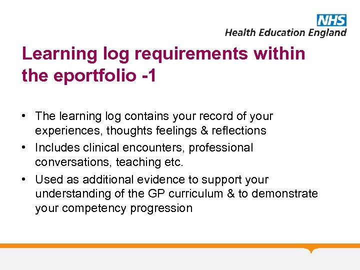 Learning log requirements within the eportfolio -1 • The learning log contains your record