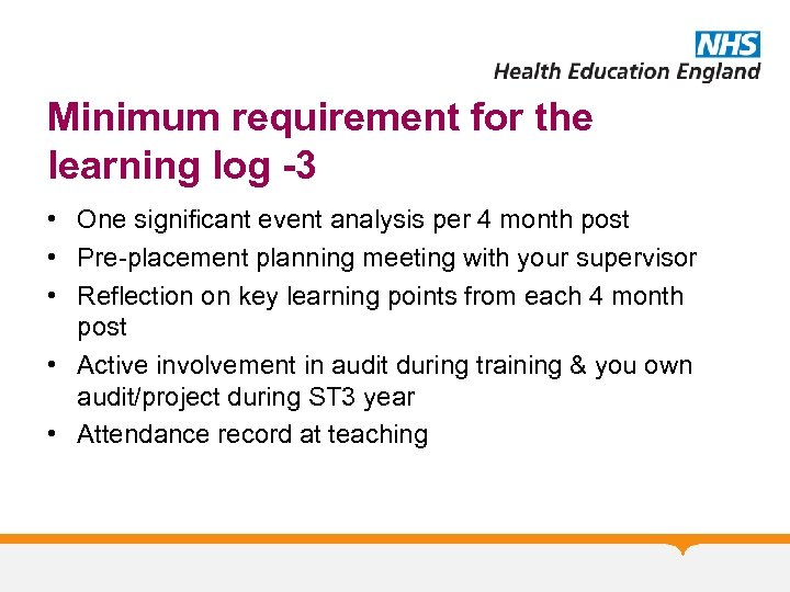 Minimum requirement for the learning log -3 • One significant event analysis per 4
