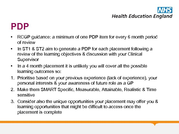 PDP • RCGP guidance: a minimum of one PDP item for every 6 month
