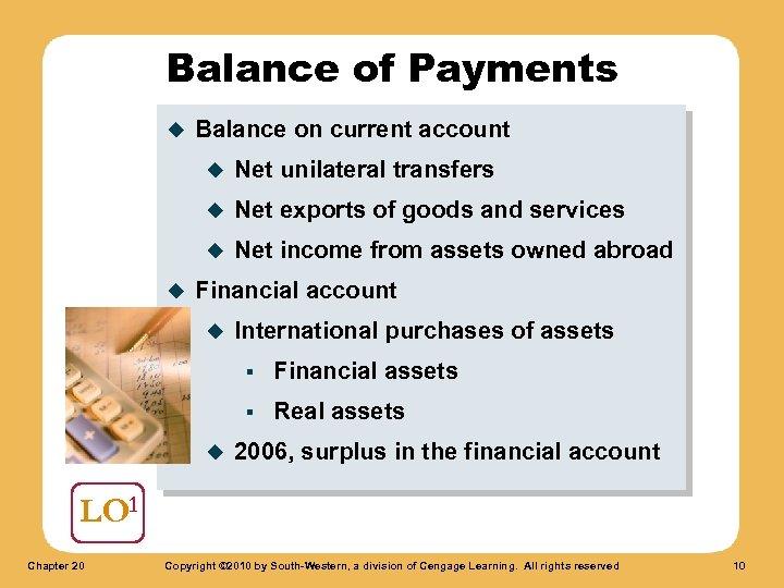 Balance of Payments u Balance on current account u u Net exports of goods