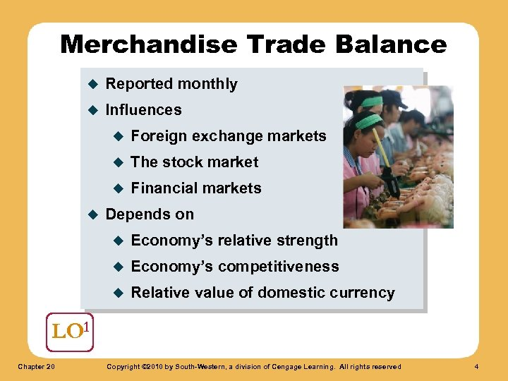Merchandise Trade Balance u Reported monthly u Influences u u The stock market u