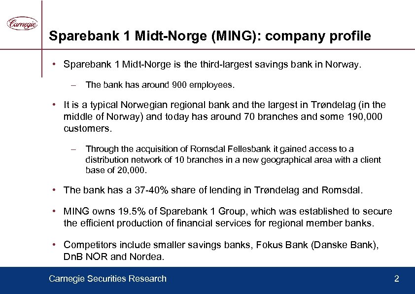 Sparebank 1 Midt-Norge (MING): company profile • Sparebank 1 Midt-Norge is the third-largest savings