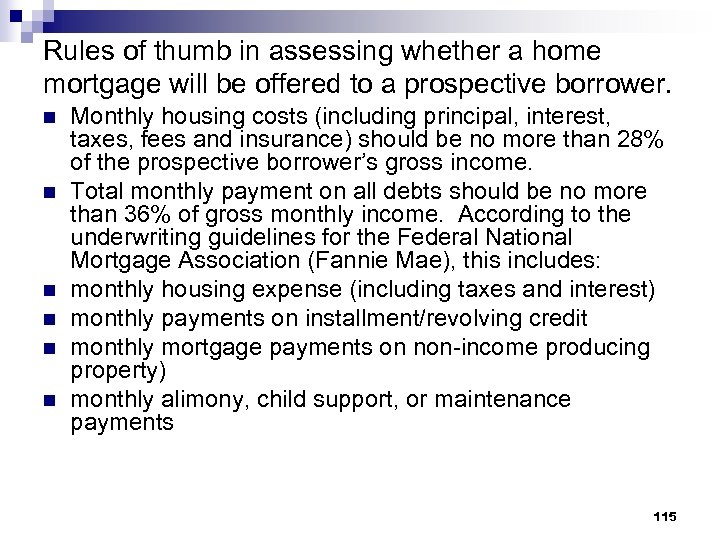 Rules of thumb in assessing whether a home mortgage will be offered to a