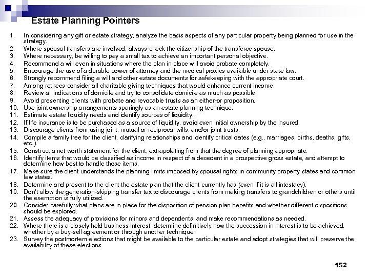 Estate Planning Pointers 1. 2. 3. 4. 5. 6. 7. 8. 9. 10. 11.