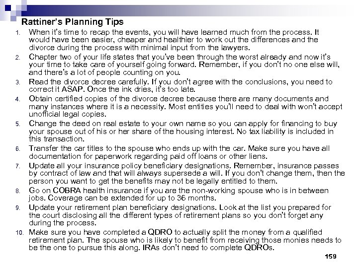 Rattiner's Planning Tips 1. 2. 3. 4. 5. 6. 7. 8. 9. 10. When