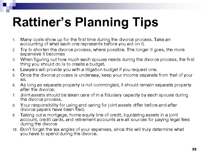 Rattiner's Planning Tips 1. 2. 3. 4. 5. 6. 7. 8. 9. 10. Many