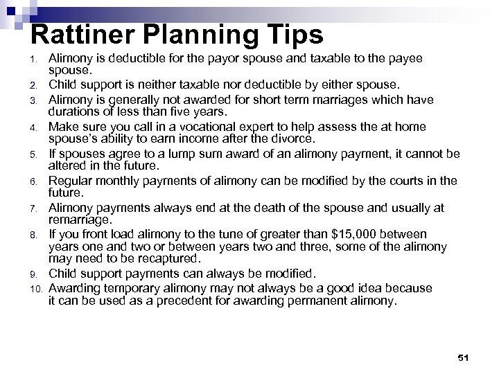 Rattiner Planning Tips 1. 2. 3. 4. 5. 6. 7. 8. 9. 10. Alimony