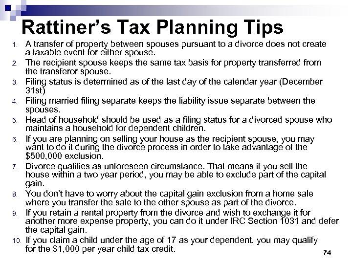 Rattiner's Tax Planning Tips 1. 2. 3. 4. 5. 6. 7. 8. 9. 10.