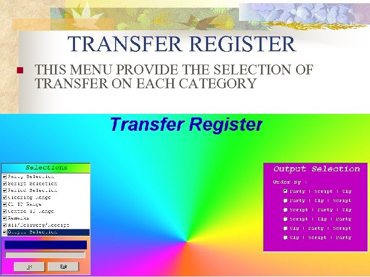 TRANSFER REGISTER n THIS MENU PROVIDE THE SELECTION OF TRANSFER ON EACH CATEGORY