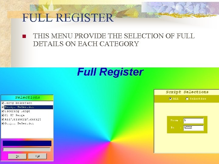 FULL REGISTER n THIS MENU PROVIDE THE SELECTION OF FULL DETAILS ON EACH CATEGORY