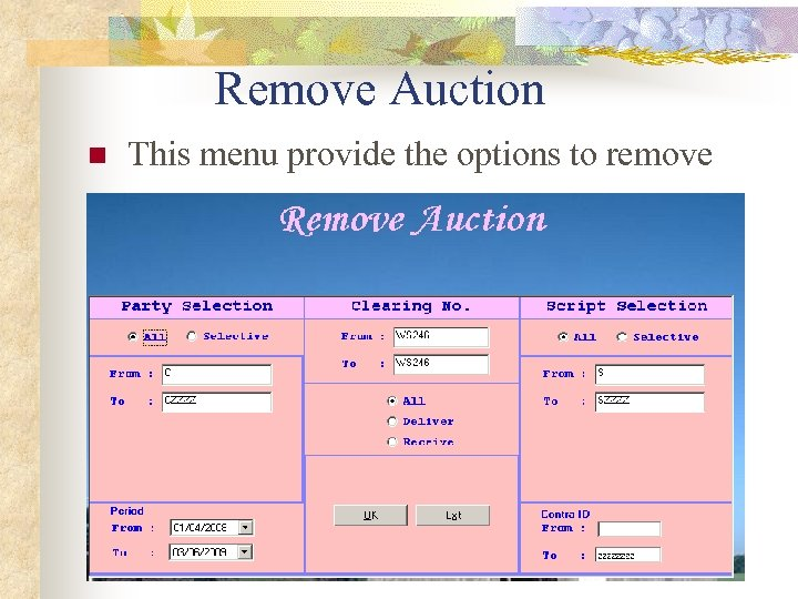 Remove Auction n This menu provide the options to remove