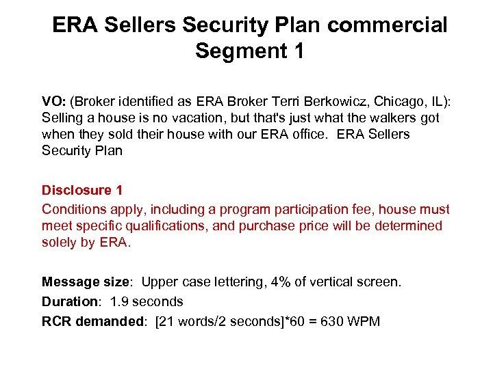 ERA Sellers Security Plan commercial Segment 1 VO: (Broker identified as ERA Broker Terri