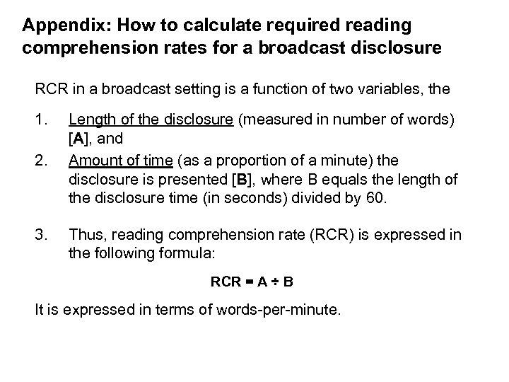 Appendix: How to calculate required reading comprehension rates for a broadcast disclosure RCR in