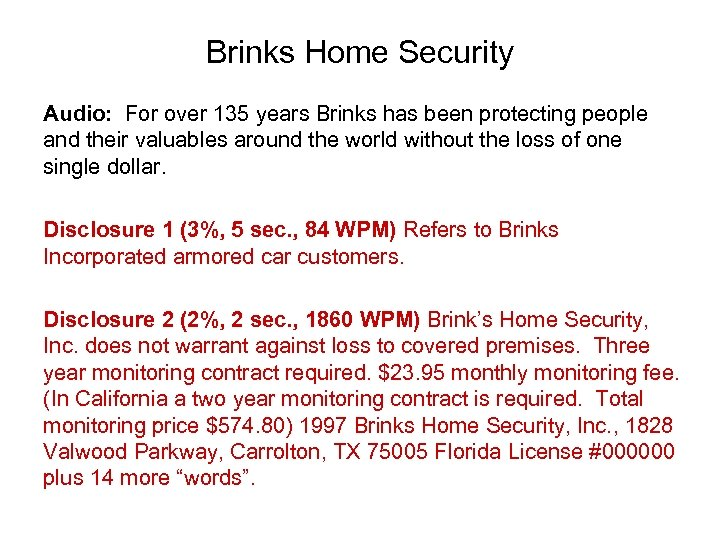 Brinks Home Security Audio: For over 135 years Brinks has been protecting people and