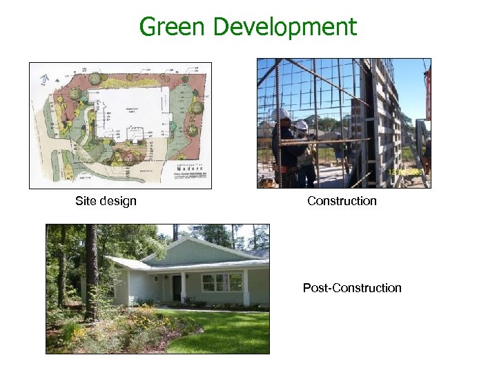 Green Development Site design Construction Post-Construction