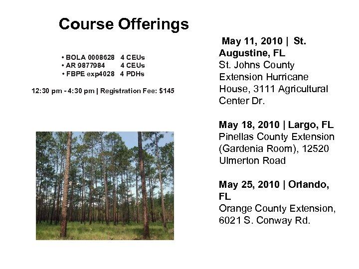 Course Offerings • BOLA 0008628 4 CEUs • AR 9877984 4 CEUs • FBPE