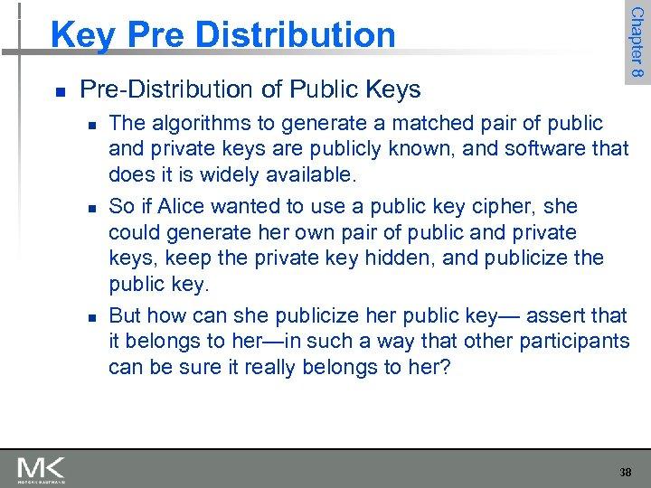 n Pre-Distribution of Public Keys n n n Chapter 8 Key Pre Distribution The