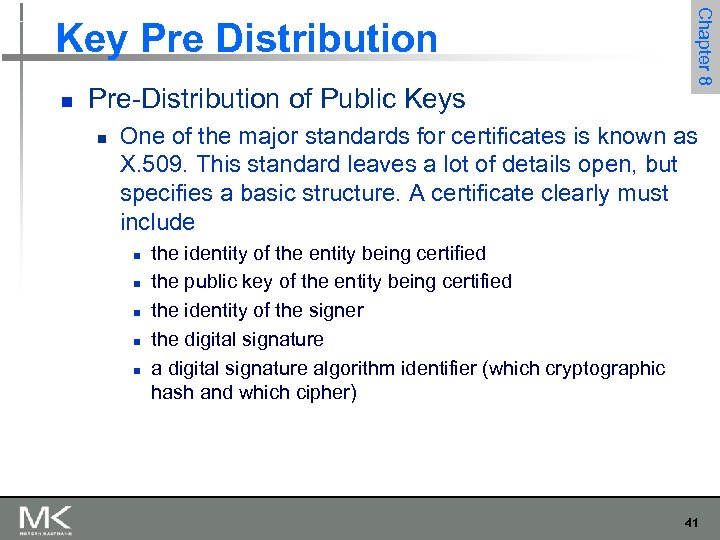 n Pre-Distribution of Public Keys n Chapter 8 Key Pre Distribution One of the