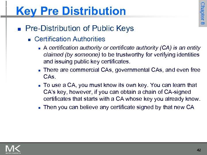 n Pre-Distribution of Public Keys n Chapter 8 Key Pre Distribution Certification Authorities n