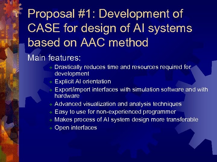 Proposal #1: Development of CASE for design of AI systems based on AAC method
