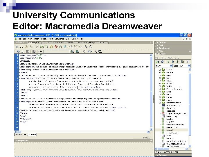 University Communications Editor: Macromedia Dreamweaver