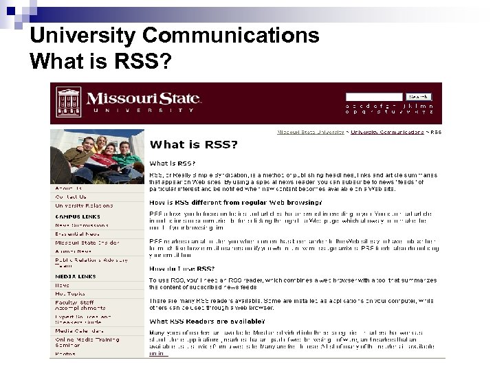 University Communications What is RSS?