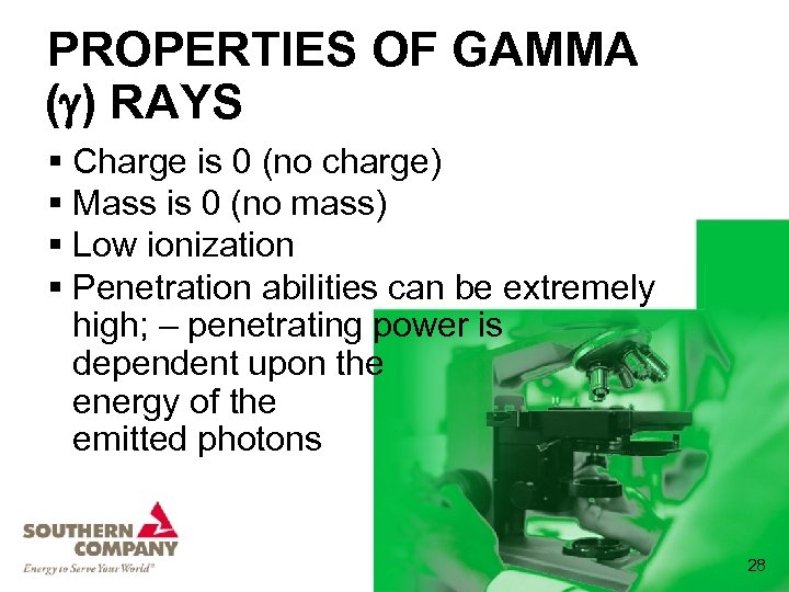 PROPERTIES OF GAMMA ( ) RAYS § Charge is 0 (no charge) § Mass